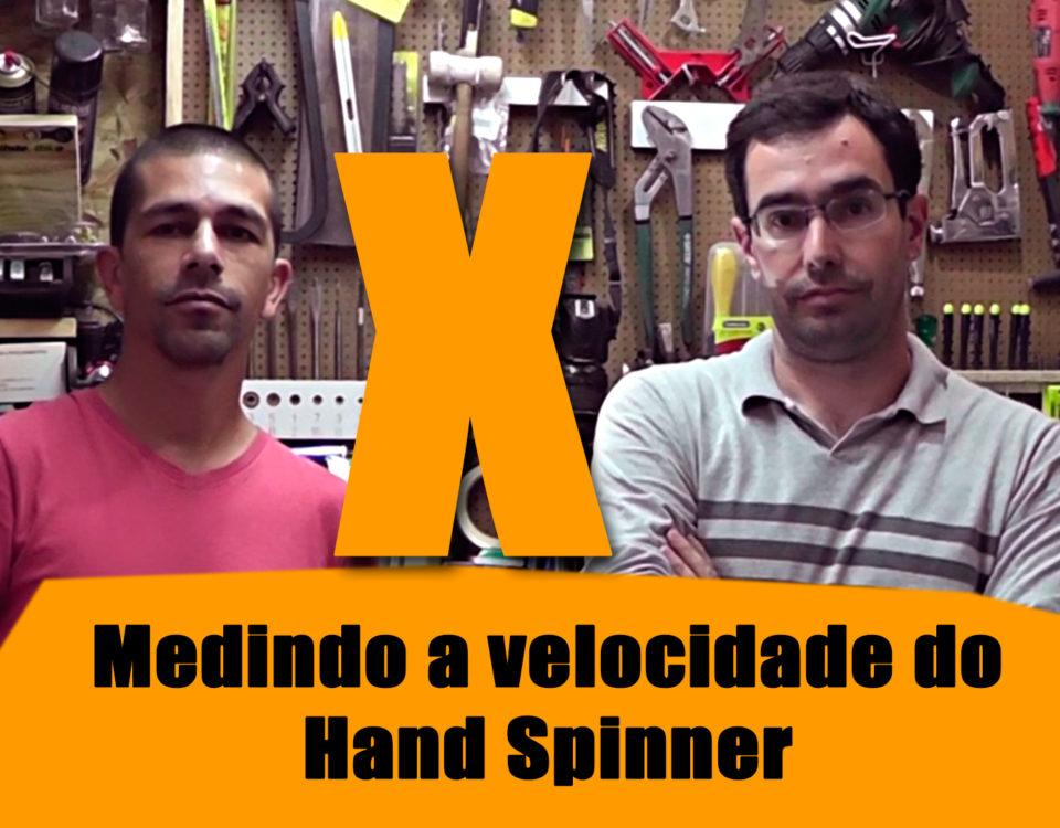 Medindo a velocidade do Hand Spinner
